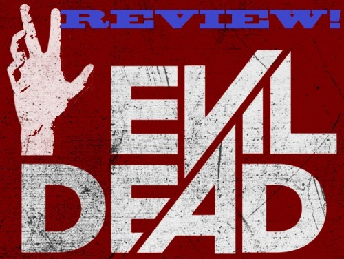 Evil-Dead-Remake-Featured-2013